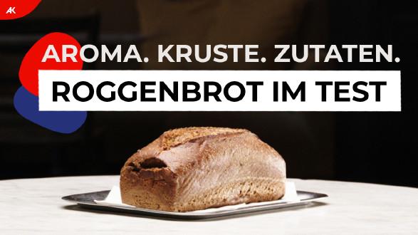 Roggenbrot im Test: Aroma, Kruste, Zutaten. © AK Wien, AK Wien