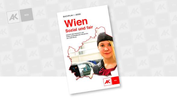"""Einkaufsplan """"Wien sozial und fair"""" © Arbeiterkammer, AK"""